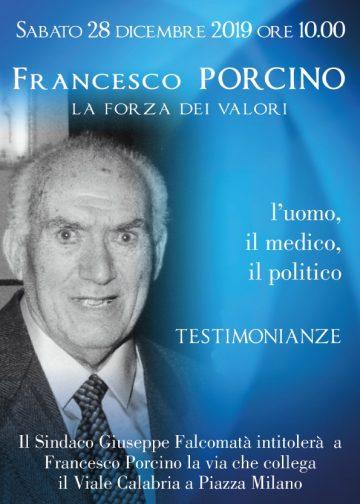 """Domani intitolazione della """"Via Francesco Porcino"""": l'uomo , il medico, il politico 3"""